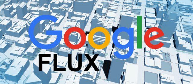 Google Flux, un outil ambitieux qui va révolutionner l'industrie du bâtiment